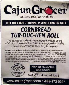 Cornbread Tur-duc-hen Roll